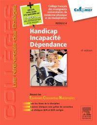Handicap, incapacité, dépendance : module 4