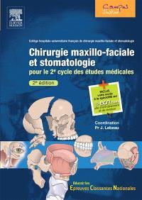 Chirurgie maxillo-faciale et stomatologie : pour le 2e cycle des études médicales