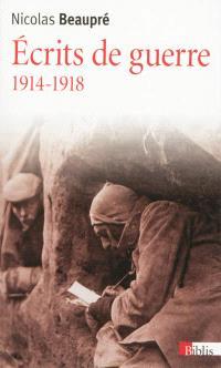 Ecrits de guerre, 1914-1918
