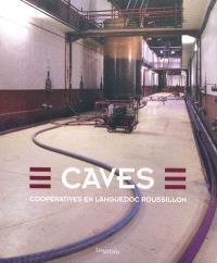 Caves : coopératives en Languedoc-Roussillon