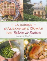 La cuisine d'Alexandre Dumas