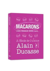 Macarons : lisses, craquelés, sucrés, salés...