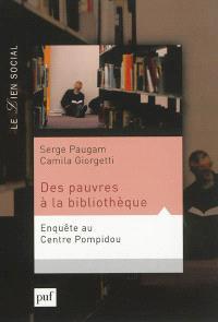Des pauvres à la bibliothèque : une enquête au Centre Pompidou