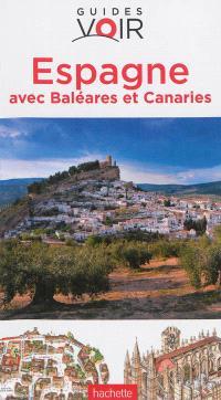 Espagne : avec Baléares et Canaries