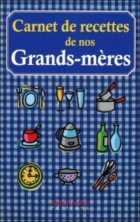 Carnet de recettes de nos grand-mères