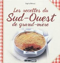 Les recettes du Sud-Ouest de grand-mère