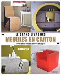 Le grand livre des meubles en carton : techniques et créations en pas à pas