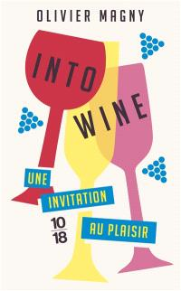 Into wine : une invitation au plaisir
