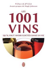 Les 1.001 vins qu'il faut avoir goûtés dans sa vie