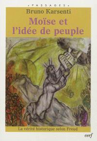 Moïse et l'idée de peuple : la vérité historique selon Freud