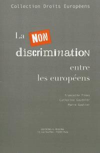 La non-discrimination entre les Européens
