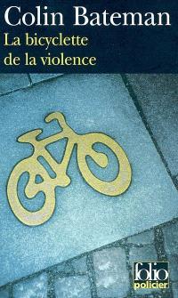 La bicyclette de la violence