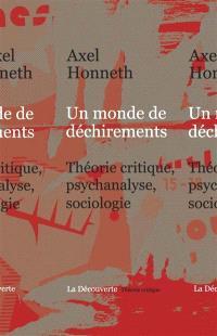 Un monde de déchirements : théorie critique, psychanalyse, sociologie