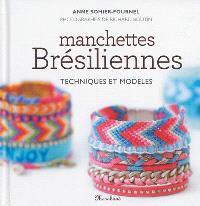 Manchettes brésiliennes : techniques et modèles