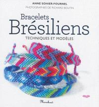 Bracelets brésiliens : techniques et modèles