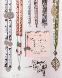 Bijoux en liberty : biais, cordons, passepoils...