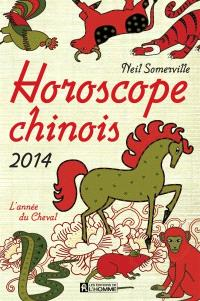 Horoscope chinois 2014  : l' année du Cheval
