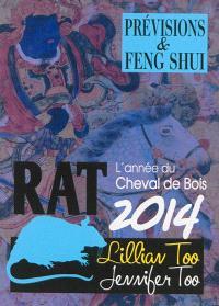 Rat 2014 : l'année du cheval de bois : prévisions & feng shui