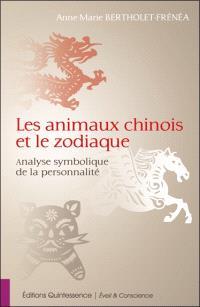 Les animaux chinois et le zodiaque : analyse symbolique de la personnalité