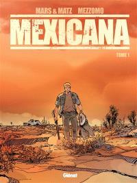 Mexicana. Volume 1