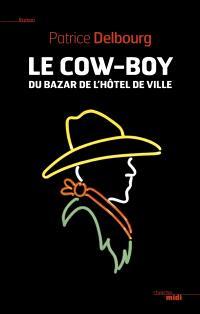 Le cow-boy du Bazar de l'Hôtel de Ville
