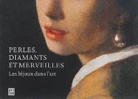 Perles, diamants et merveilles : les bijoux dans l'art