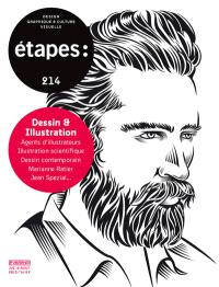 Etapes : design graphique & culture visuelle. n° 214, Dessin & illustration : agents d'illustrateurs, illustration scientifique, dessin contemporain, Marianne Ratier, Jean Spezial...