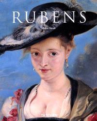 Peter Paul Rubens : 1577-1640 : l'Homère de la peinture