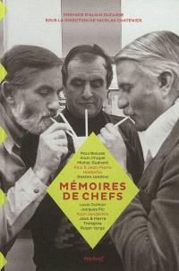 Mémoires de chefs : Paul Bocuse, Alain Chapel, Michel Guérard, Paul & Jean-Pierre Haeberlin..