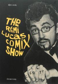 The Rémi Lucas comix show