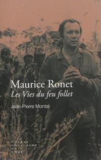Maurice Ronet : les vies du feu follet
