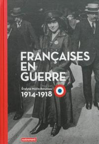 Françaises en guerre : 1914-1918