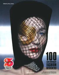100 contemporary fashion designers : A-Z = 100 zeitgenössische Modedesigner : A-Z = 100 créateurs de mode contemporains : A-Z