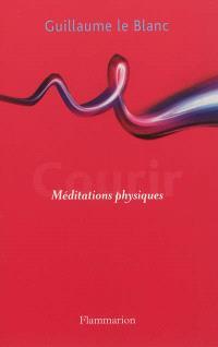 Courir : méditations physiques