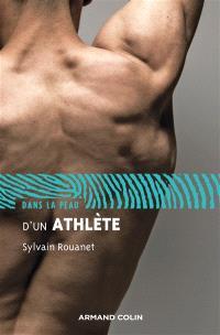 Dans la peau d'un athlète