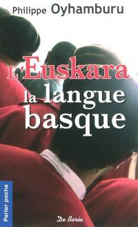 L'Euskara, la langue basque