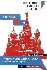 Russe : histoires faciles à lire : textes avec vocabulaire et exercices corrigés