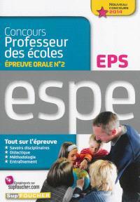 Concours professeur des écoles, épreuve orale n° 2, EPS : ESPE, nouveau concours 2014