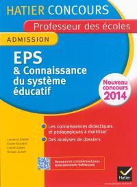 EPS & connaissance du système éducatif : admission : nouveau concours 2014