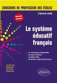 Le système éducatif français : l'épreuve orale : nouveau concours