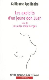 Les exploits d'un jeune don Juan; Suivi de Les onze mille verges