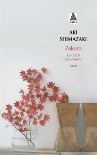 Zakuro : au coeur de Yamato