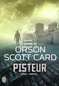 Pisteur, Livre 1. Volume 2