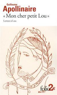Mon cher petit Lou : lettres à Lou : 28 septembre 1914 - 2 janvier 1915