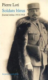 Soldats bleus : journal intime, 1914-1918
