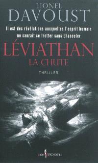 Léviathan. Volume 1, La chute