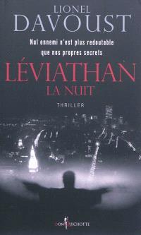 Léviathan, La nuit
