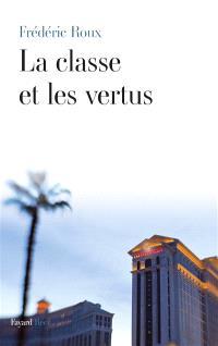 La classe et les vertus : récit