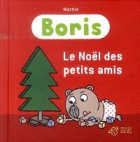 Boris, Le Noël des petits amis
