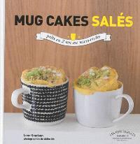Mug cakes salés : les cakes fondants et moelleux prêts en 2 minutes au micro-ondes